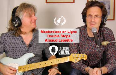 Les Double Stops par Arnaud Leprêtre - Masterclass en Ligne