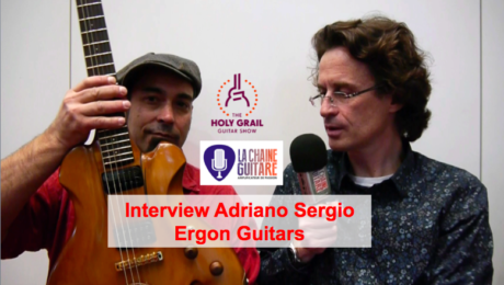 Interview Adriano Sergio luthier de Ergon Guitars au @HolyGrailGuitar show 2015