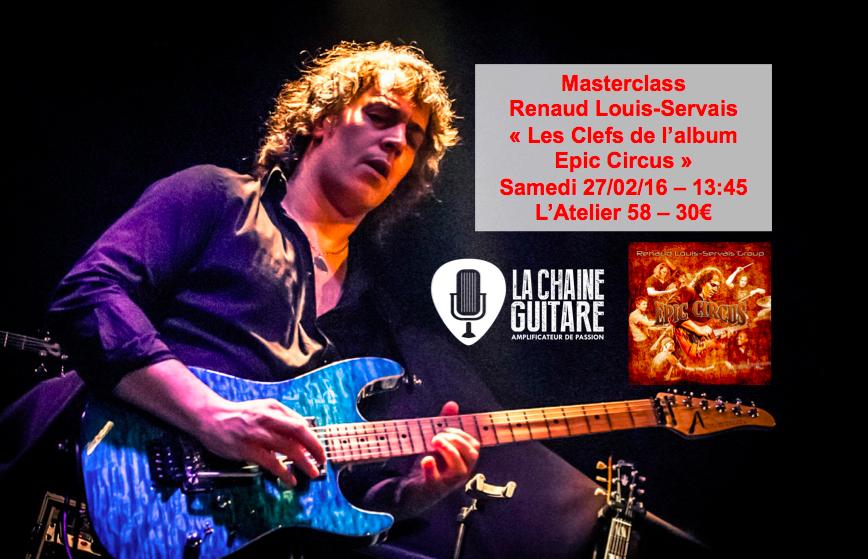 Masterclass Epic Circus Renaud Louis-Servais le 27/02/16 à l'Atelier 58 : les clefs de l'album
