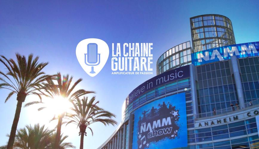 La Chaîne Guitare au NAMM Show