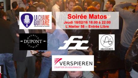 Soirée Matos La Chaîne Guitare du 18/02/16 : Dupont / FxAmps / Anasounds / Verspieren