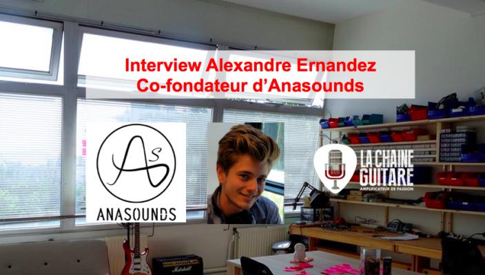 Interview Alexandre Ernandez - Co-fondateur d'Anasounds