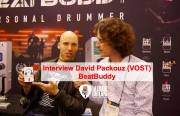 Interview BeatBuddy - La pédale boite à rythmes - David Packouz (VOST)