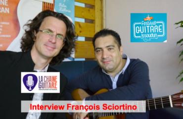 Interview François Sciortino au Festival Guitare Issoudun