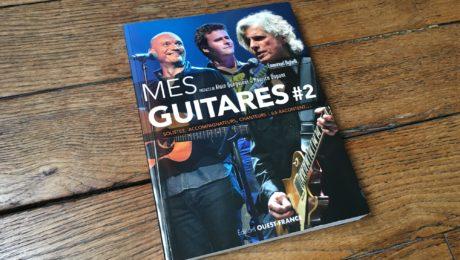 Mes Guitares #2 - Interview Emmanuel Bighelli pour tout savoir