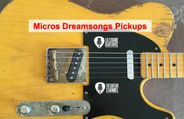 Test des micros Dreamsongs Pickups sur une Telecaster : ça sonne grave !