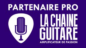 Devenez partenaire pro de La Chaîne Guitare