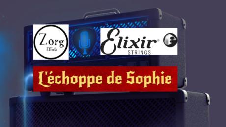 Tirage au sort matos - Beffroi 2018 - Zorg Effects / L'Echoppe de Sophie / Elixir Strings