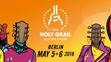 Holy Grail Guitar Show 2018, 4ième édition !