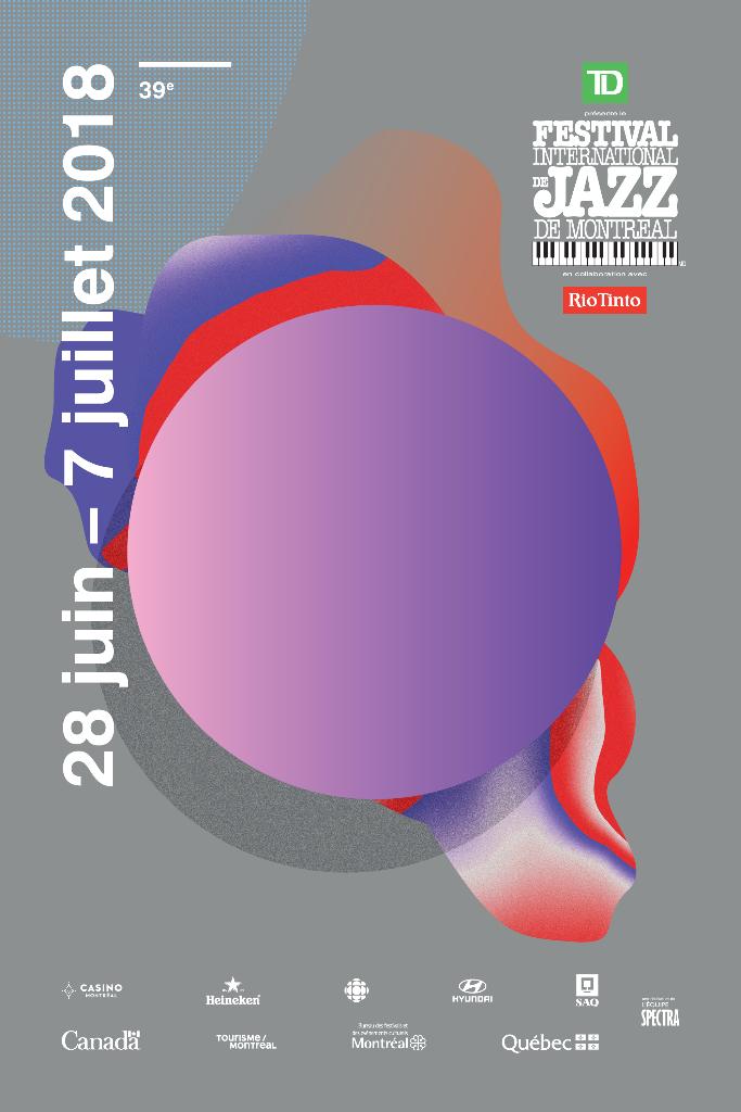 Festival de Jazz de Montréal 2018 - 2018 Montreal Jazz Festival