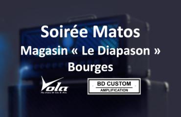 Soirée Matos 31/01/20 - Vola Guitar / BD Custom Amplification au magasin Le Diapason de Bourges