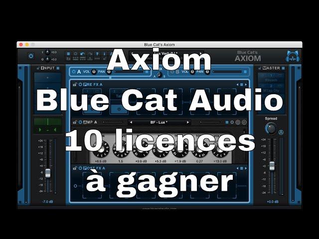10 licences Axiom Blue Cat Audio complète pour les prochains abonnés 1 an